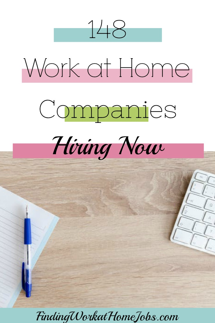 148 work at home companies hiring now