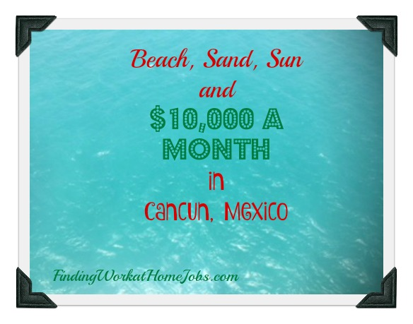get paid to live and work in cancun mexico