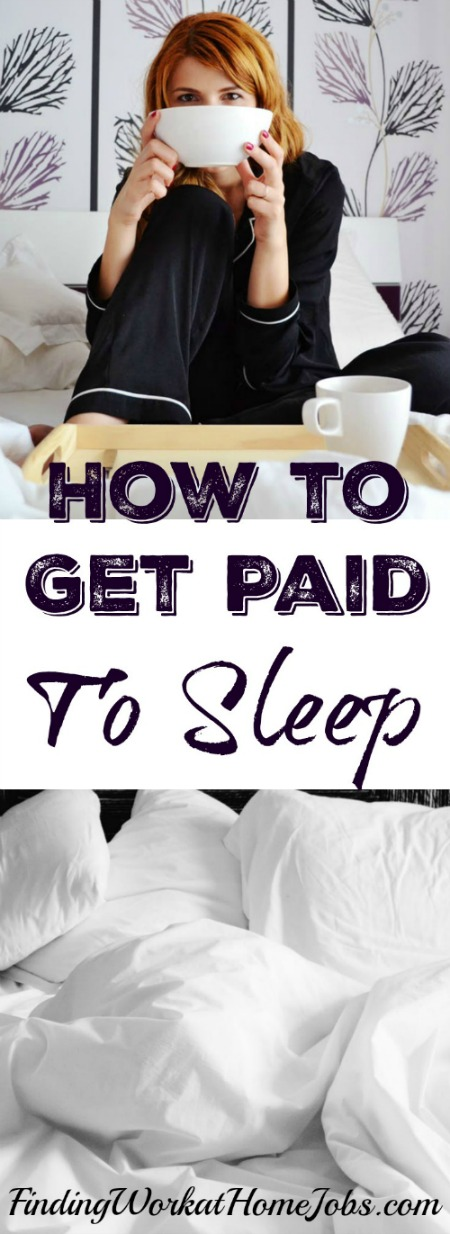 Find Out How to Get Paid to Sleep