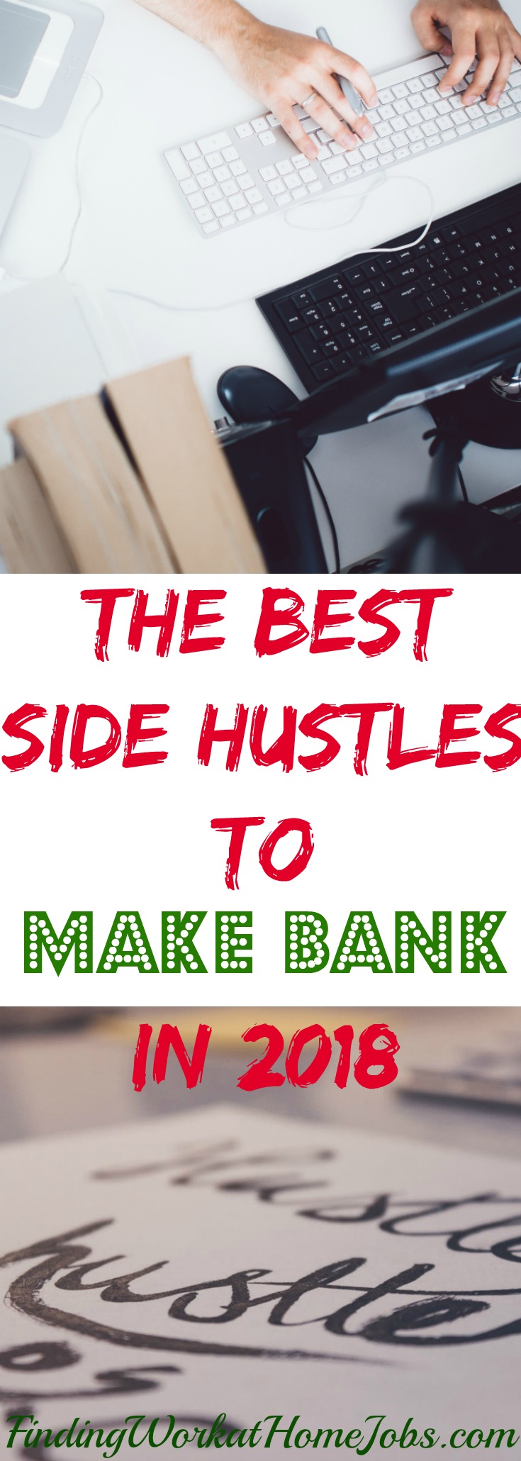 the best side hustles to make bank in 2018