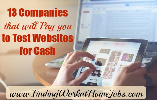 13 Companies that will test you to Test websites for cash