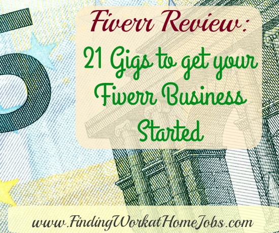 21 Gigs to get Your Fiverr Business Started