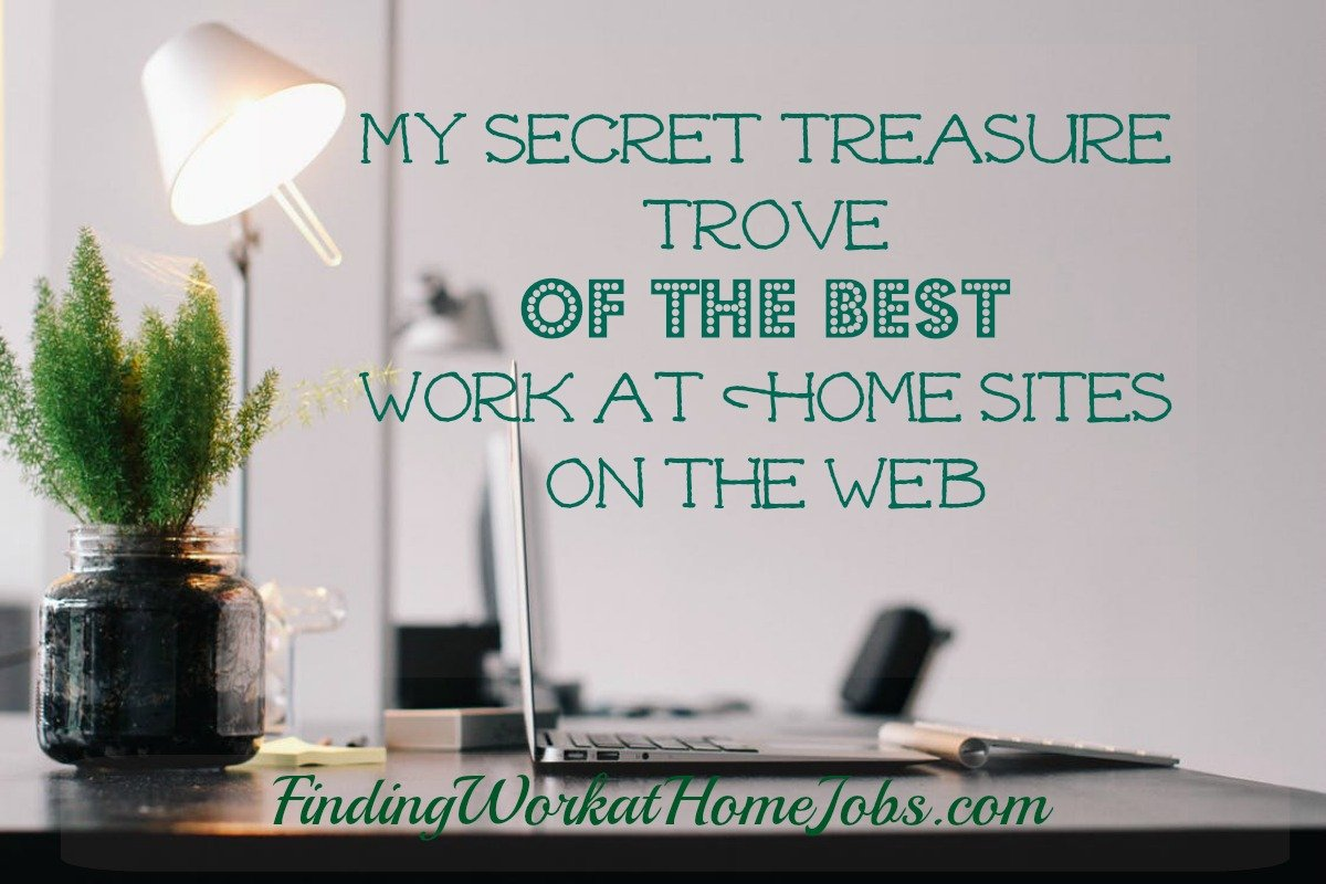 BEST Work at Home sites on the web