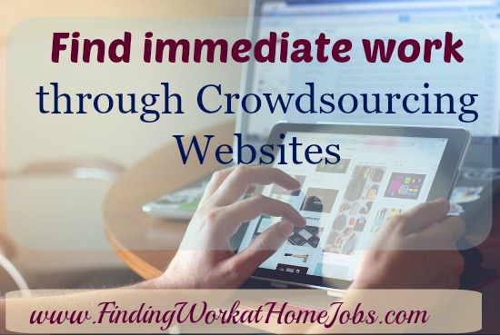 Find immediate work through crowdsourcing sites