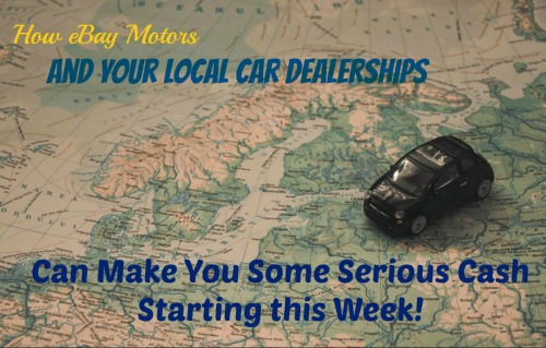 How to make money from eBay Motors and your local car dealerships