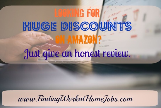 Get discounts on Amazon in exchange for your honest review.