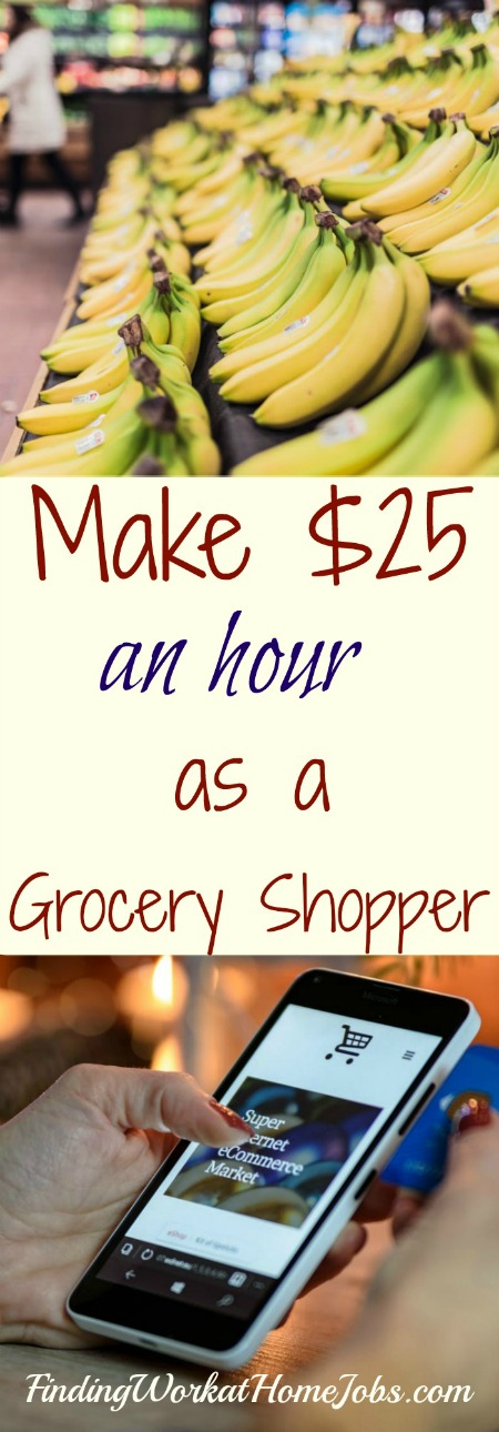 Make $25 an hour as a Grocery Shopper