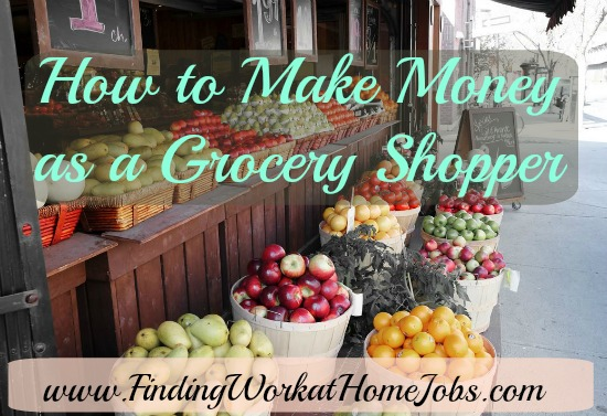 How to make money as a Grocery Shopper.