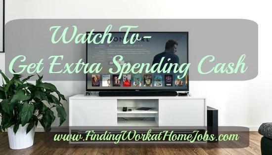 Watch TV Get Extra Spending Cash