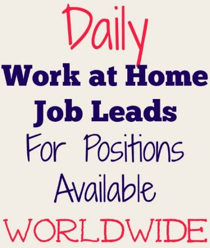 daily work at home job leads worldwide