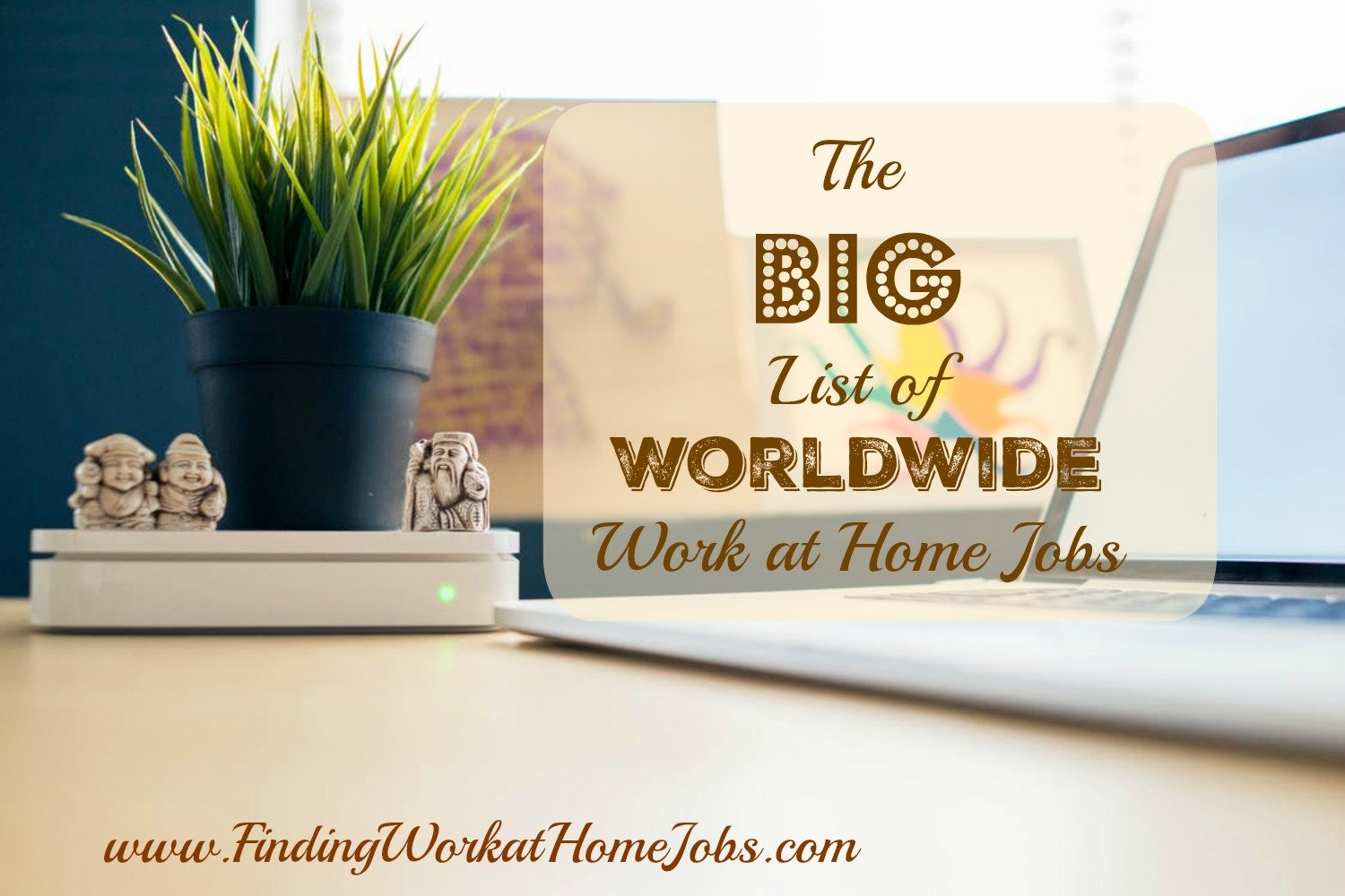 Worldwide work at home jobs